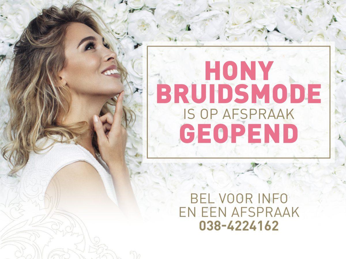 Hony Bruidsmode weer open!
