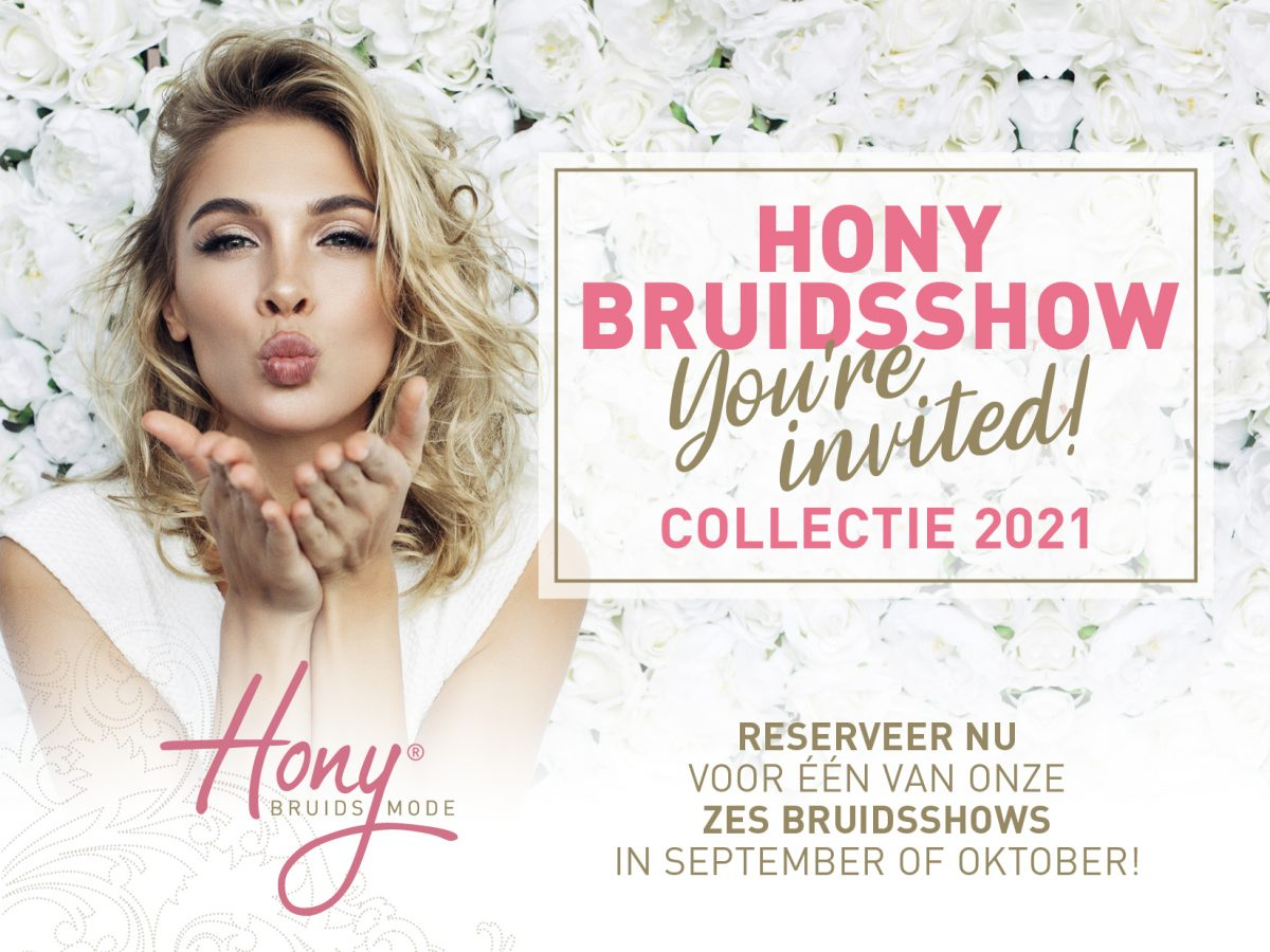 Hony Bruidsmode Bruidsshow Collectie 2021